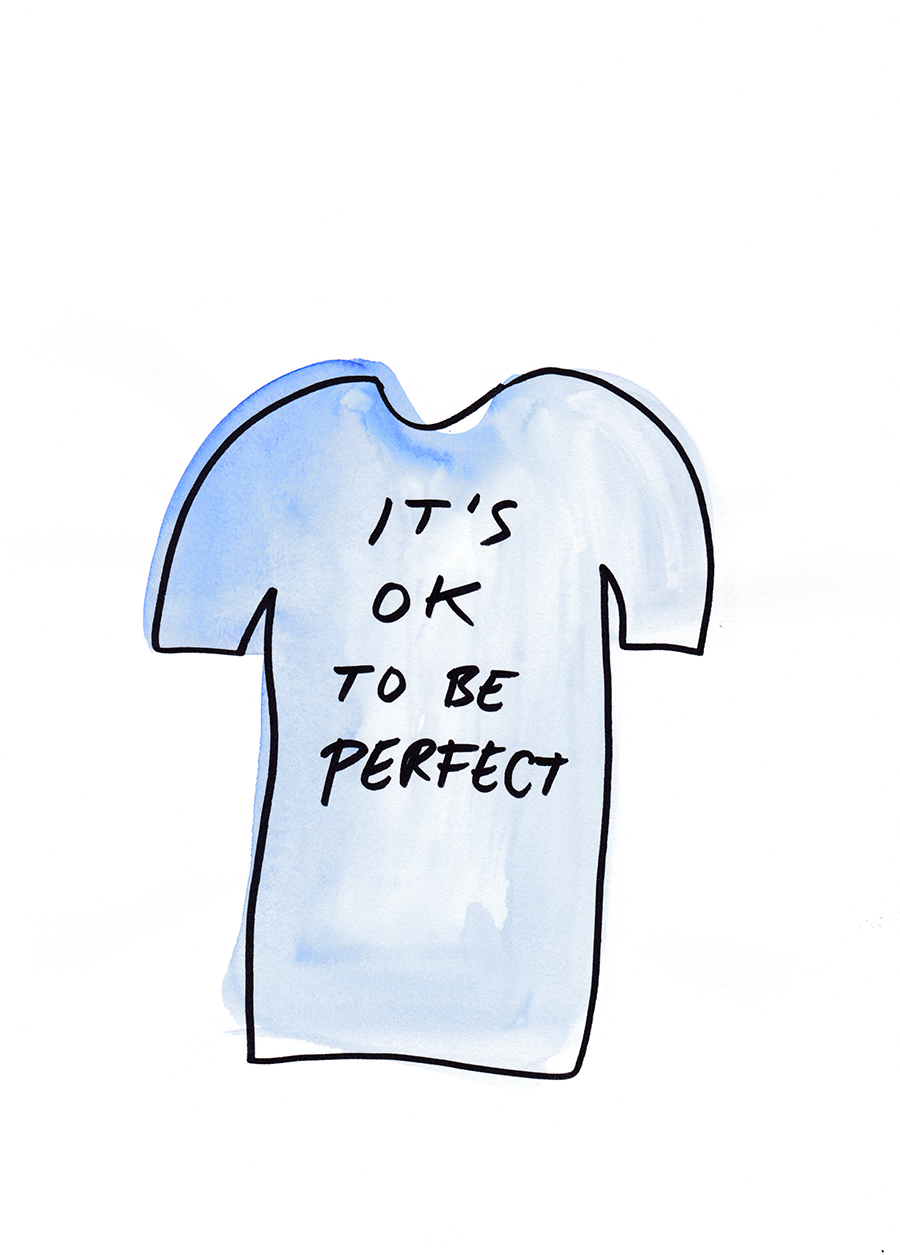 IT'S OK TO BE PERFECT