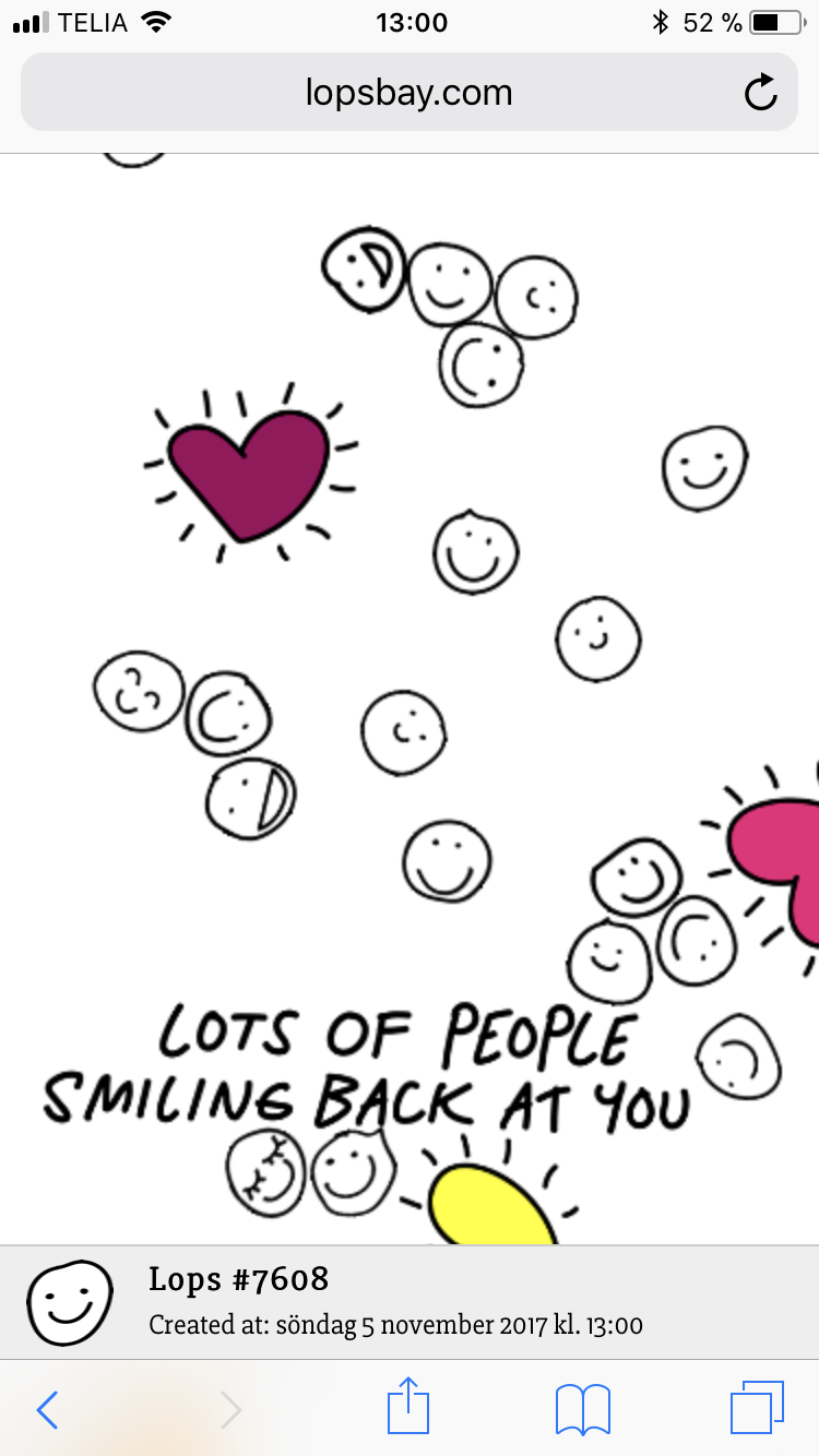 LOTS OF PEOPLE SMILING BACK AT YOU